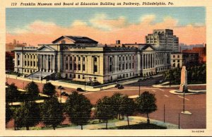 Pennsylvania Philadelphia Franklin Museum and Board Of Education Building On ...