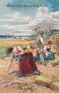 Give us this day our daily bread, Group collecting wheat in field, Passage ...