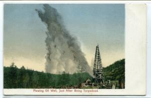 Flowing Oil Well Just After Being Torpedoed 1907c postcard