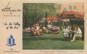 1940s Hotel Westward HO Tropical Patio Phoenix Arizona Teich linen 10862