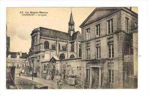 CHAUMONT - Le Lycee (SChool) , France , 00-10s