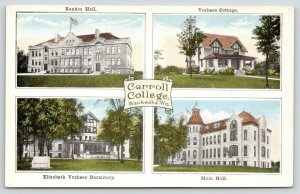 Waukesha WI~Scroll in Middle~Carroll College~Rankin-Vorhees-Main Halls~Dorm~1925