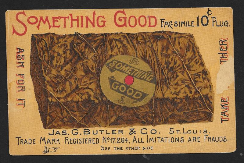 VICTORIAN TRADE CARD 2 Sided Something Good Butler Tobacco Big Plug Pretty Lady