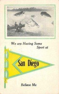 SAN DIEGO, CA Pennant Giant Fish Exaggeration Fishing 1913 Vintage Postcard