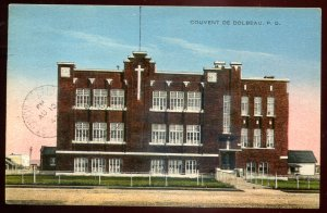 dc1206 - DOLBEAU Quebec Postcard 1945 Convent by Chabot