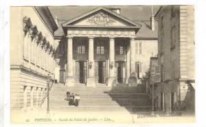 Poitiers , FRANCE, 00-10s ; Facade du Palais de Justice