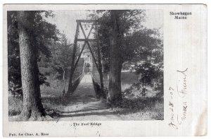 Skowhegan, Maine, The Foot Bridge