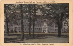 Savannah Missouri~Dr Nichols' Sanatorium~Cancer Its Proper Treatment Book~1932