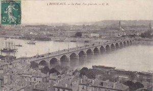 France Bordeaux Le Pont Vue generale 1913