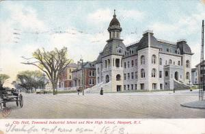City Hall, Townsend Industrial School & New High School,  NEWPORT , RI PU-1907