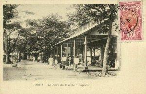french polynesia, Tahiti, PAPEETE, La Place du Marché (1900s) Postcard