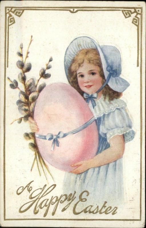EASTER Pretty Little Girl w Blue Bonnet Large Pink Egg Pussy Willows c1910 PC