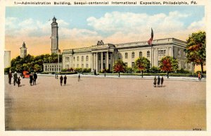 PA - Philadelphia. Sesqui-Centennial Int'l Exposition, 1926. Administration B...