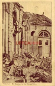 FRANCE. VERDUN - THE COURTYARD OF THE BISHOP'S PALACE, A HEAP OF RUINS - WWI