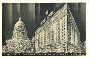 Hotel Loraine Madison WI Wisconsin White Border Postcard