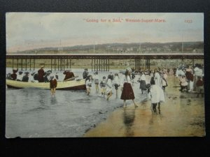 Somerset WESTON SUPER MARE Going For a Sail c1906 Postcard