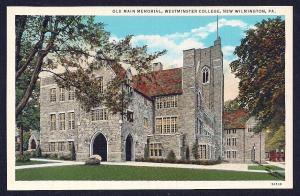 Old Main Memorial Westminster College PA unused c1935