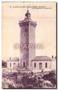 Old Postcard Lighthouse & # 39Espiguette of Le Grau du Roi