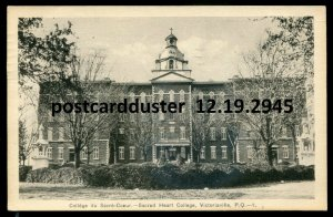 2945 - VICTORIAVILLE Quebec 1940 Sacred Heart College by PECO