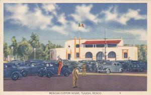 Mexican Custom House, Tijuana, Mexico, 1930-1940s