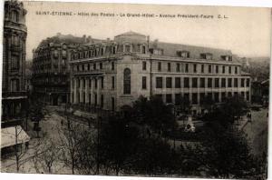 CPA St-ÉTIENNE - Hotel des Postes - Le Grand-Hotel - Avenue Président (226004)