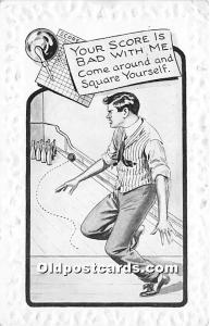 Old Vintage Bowling Postcard Post Card Your score is Bad with me 1912