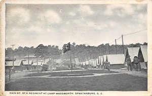 Military Camps Post Card Main Street, Regiment at Camp Wadsworth Spartanburg,...