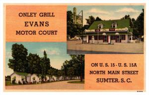 South Carolina Sumter , Onley Grill and Evans Motor Court
