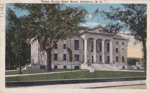 GOLDSBORO, North Carolina , PU-1917; Wayne County Court House