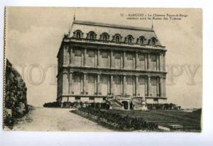 133115 FRANCE AJACCIO Chateau Pozzo-Borgo Vintage postcard