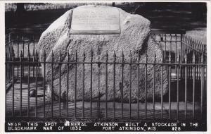 FORT ATKINSON, Wisconsin, 30-40s; Near this Spot Gen. Atkinson Built a Stockade
