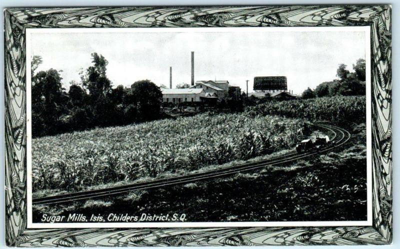 ISIS~QUEENSLAND, Childers District Australia  SUGAR MILL  1915  P.P.I.E. Expo