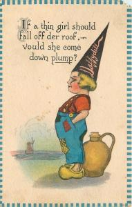 Dutch Dunce Cap Daffydill~Thin Girls Falls Off Der Roof~Come Down Plump?~1908