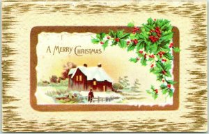 Vintage 1911 A MERRY CHRISTMAS Embossed Greetings Postcard House Scene / Holly