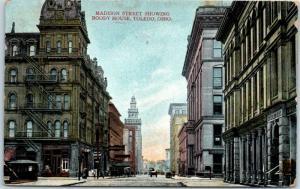 1908 Toledo, Ohio Postcard  MADISON STREET Scene w/ BOODY HOUSE HOTEL View