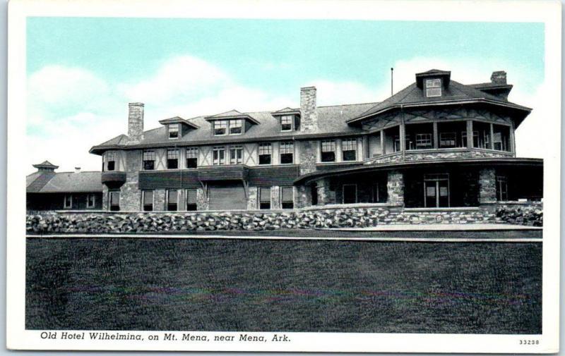 Mena Arkansas Postcard Old Hotel Wilhelmina On Mt Curteich 1940s Unused