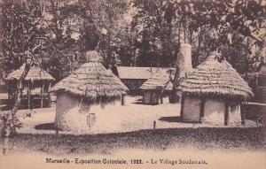 Le Village Soudanais Marseille Exposition Coloniale 1922