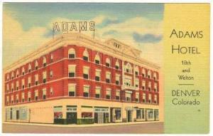 Adams Hotel, Denver Coloado, 30-40s