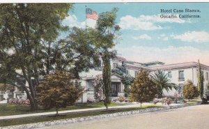 ONTARIO , California, 1900-10s ; Hotel Casa Blanca