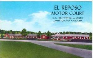El Reposo Motor Court, Lumberton, North Carolina,1940-60s
