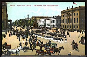Germany Military Berlin Unter den Linden Changing of the Guard c.1915 Scuff U/L