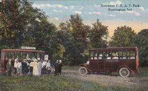 HUNTINGTON, Indiana, 1900-1910's; Entrance T.H.A.T. Park, Bus