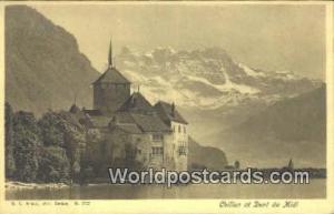 Chillon et Dent du Midi, France, Carte, Postcard  Chillon et Dent du Midi
