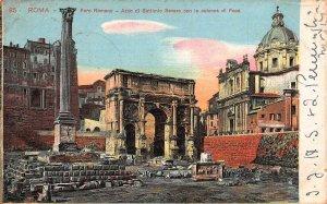 Italy Roma Foro Romano ARco di Settimio Severo Colonna di Foca Postcard