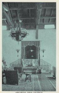 TIJUANA HOT SPRINGS , Mexico , 1920s; Vestibulo, Agua Caliente