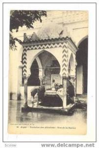 Fontaine des Ablutions,Rue de la Marine, Alger, 00-10s