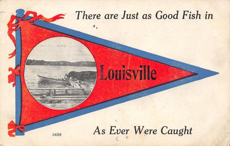 Just As Good in Louisville Kentucky~As Ever Caught~Exaggerated Fish~Pennant PC