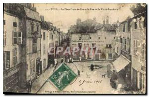 Postcard Toul Old Cross Square Fue and the Little Butchers Street
