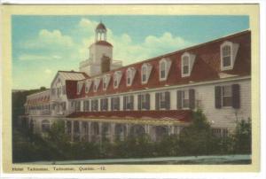 TADOUSSAC, Quebec, 1900-1910's; Hotel Tadoussac