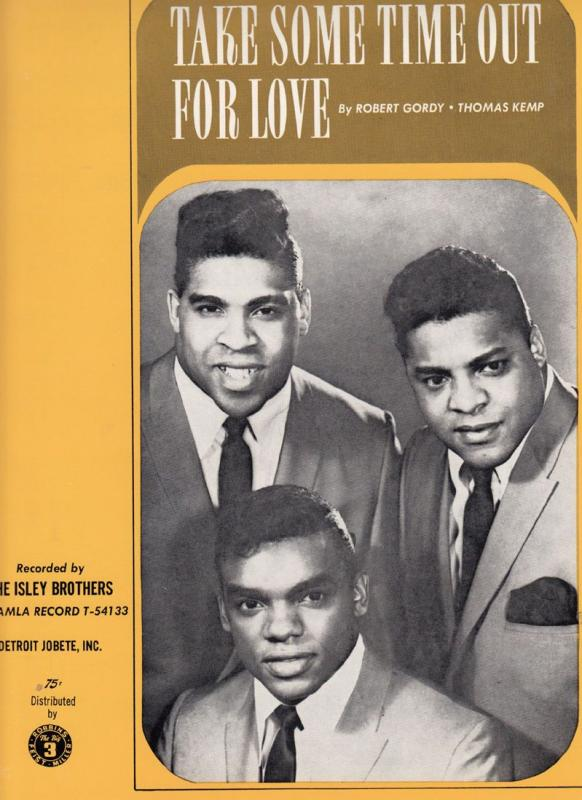 The Isley Brothers Take Some Time Out For Love Tamla Motown XL Sheet Music